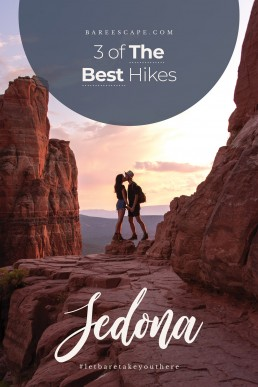 3 Of The Best Hikes In Sedona Arizona You Don't Want To Miss | Bare Escape