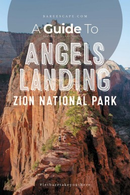 A Guide To Hiking Angels Landing | Bare Escape
