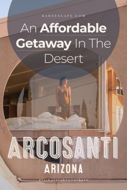 An affordable getaway in the desert | Bare Escape